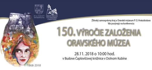 150. výročie Oravského múzea – konferencia