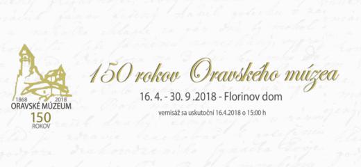 150 rokov Oravského múzea